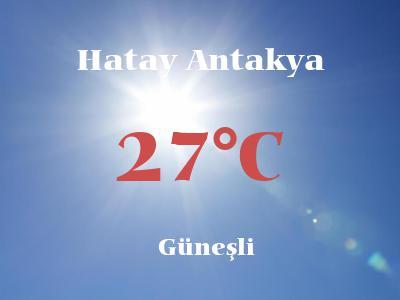 Hava Durumu Hatay Antakya