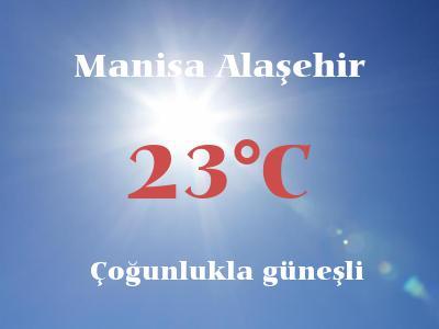 Hava Durumu Manisa Alaşehir